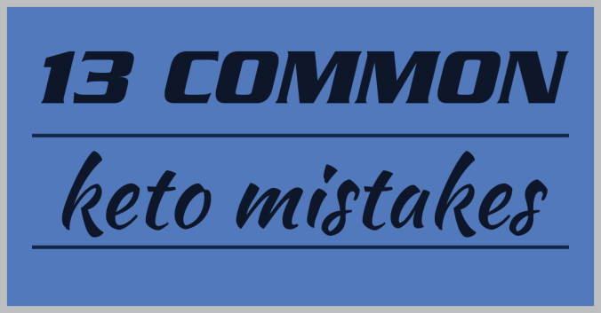 13-common-keto-mistakes-01